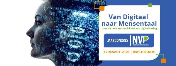 NVP Jaarcongres 'Van Digitaal naar Mensentaal'